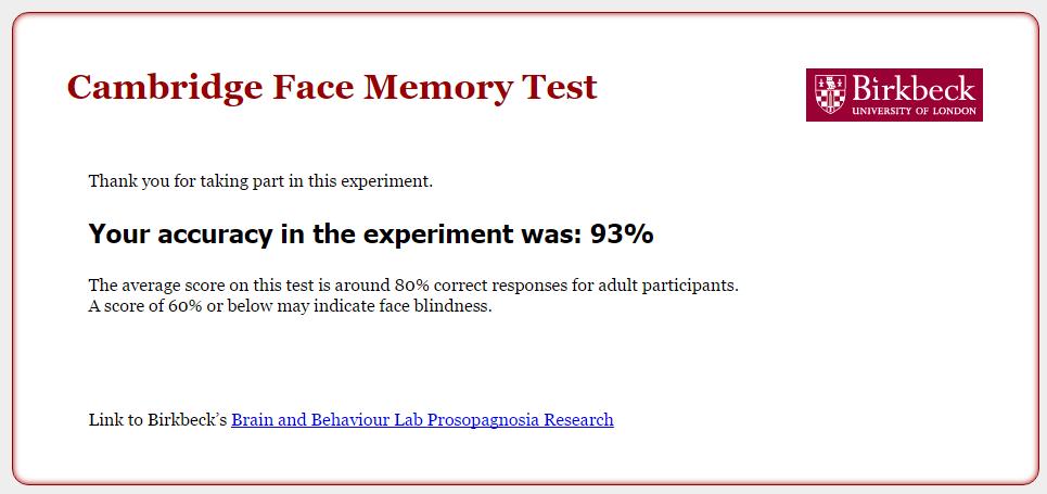 Am obținut 93% la testul de memorizare a feței de la Universitatea Cambridge